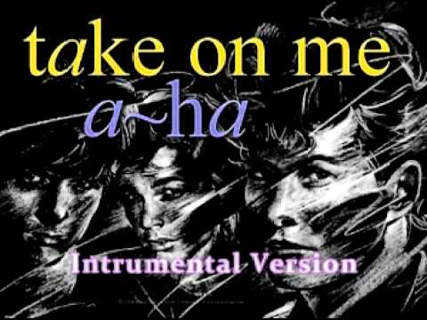 A-Ha - Take On Me (Instrumental Version)