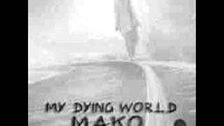 "My Dying World ""Mako"" - Untitled Oppressive Lie (with E.C)"