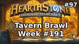Hearthstone Tavern Brawl 97: Servant of Yogg-Saron (Again) | Week #191