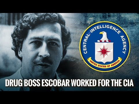 Drug Boss Escobar Worked for the CIA