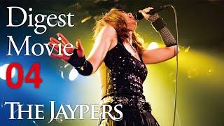 THE JAYPERS / Digest Movie[vol.4]