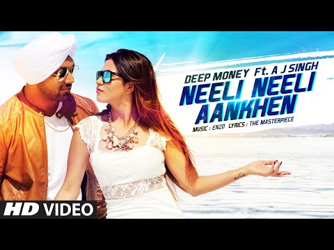 Thumbnail: Neeli Neeli Aankhen Video Song | Deep Money Feat. A.J. Singh | Mansha Bahl | T-Series