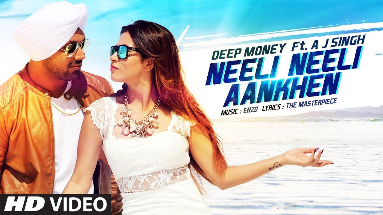 Lirik Lagu Deep Money - Neeli Neeli Aankhen