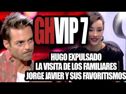 GHVIP 7- Hugo Expulsado + Visita de los familiares + Jorge Javier y sus favoritismos