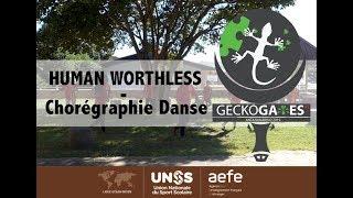 "DANSE - ""HUMAN WORTHLESS - GECKOGAMES - Lycée Français de Djibouti"