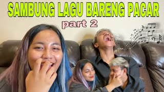 SAMBUNG LAGU BRG PACAR - PART 2