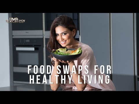 Food Swaps for Healthy Living | Eat Healthy Stay Healthy
