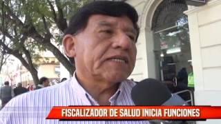 FISCALIZADOR DE SALUD INICIA FUNCIONES