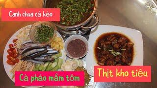 HTB 236 ll  Bữa Cơm Gia Đình - Canh Chua Cá Kèo - Thịt Kho Tiêu - Cà Pháo Mắm Tôm  món ngon mỗi ngày