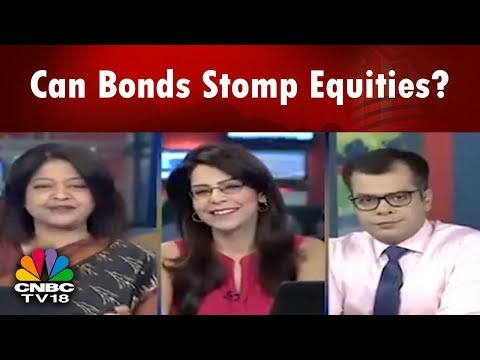 Can Bonds Stomp Equities? | Bazaar Morning Call (Part 01) | CNBC TV18