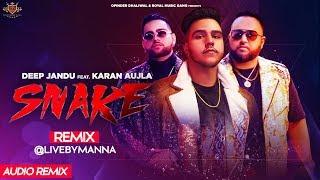 SNAKE (REMIX) Deep Jandu ft. Karan Aujla (@LIVEBYMANNA) Parma Music | Sangra Vibes