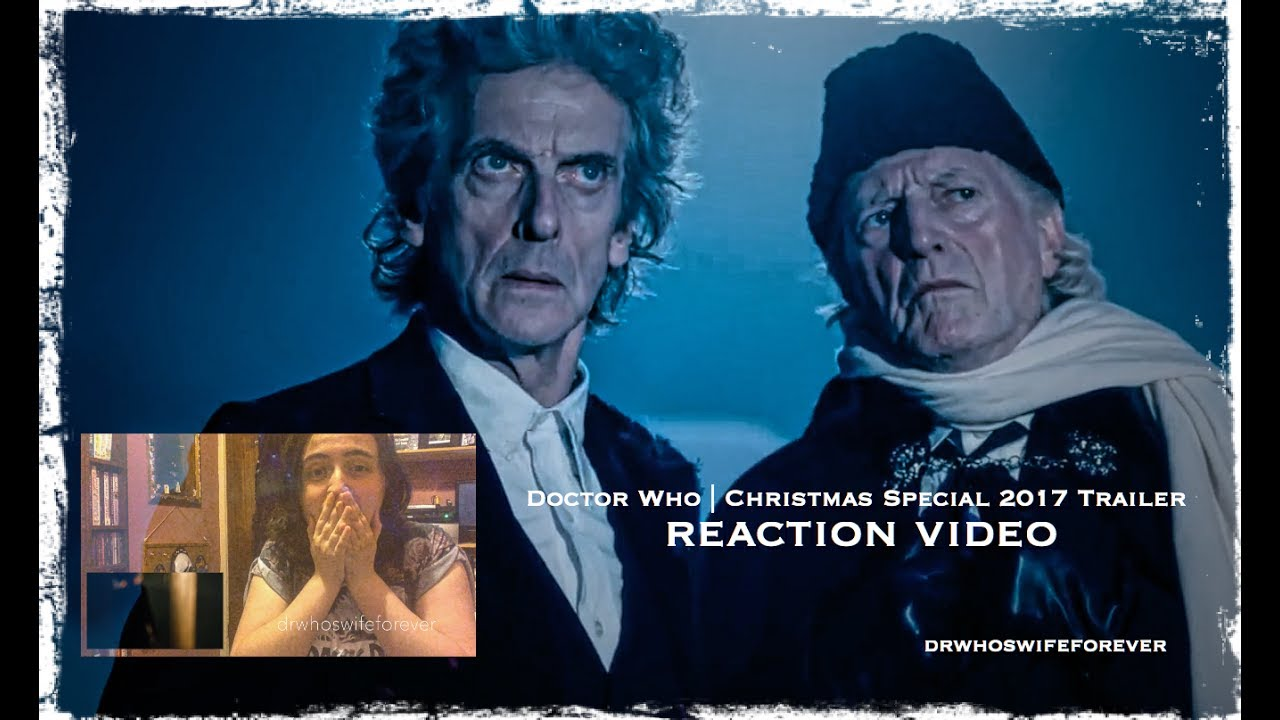 Doctor Who Christmas Special 2017 Trailer REACTION ...