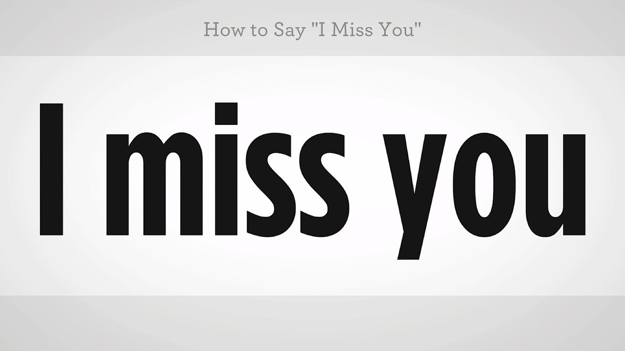 How To Say I Miss You Mandarin Chinese Youtube
