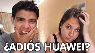 HUAWEI SE QUEDA SIN ANDROID!!!!!!!