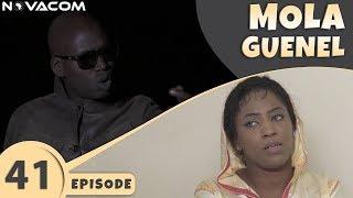 Mola Guenel - Saison 1 - Episode 41