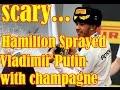 (Scary) Hamilton Sprayed Putin in F1 Podium