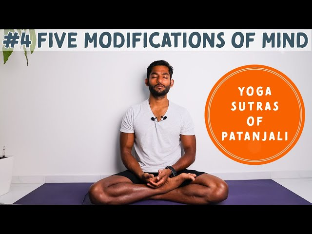 #4. Five modifications of mind | Yoga Sutras of Patanjali