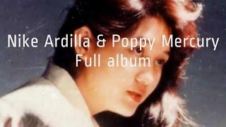 Lagu Nike Ardilla Dan Poppy Mercury Album Terbaik | Nonstop Tembang Kenangan 80an 90an