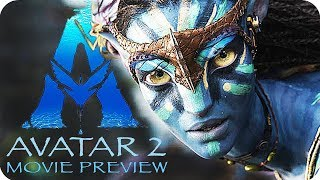 AVATAR 2 Movie Preview (2020) What to expect from the Avatar...