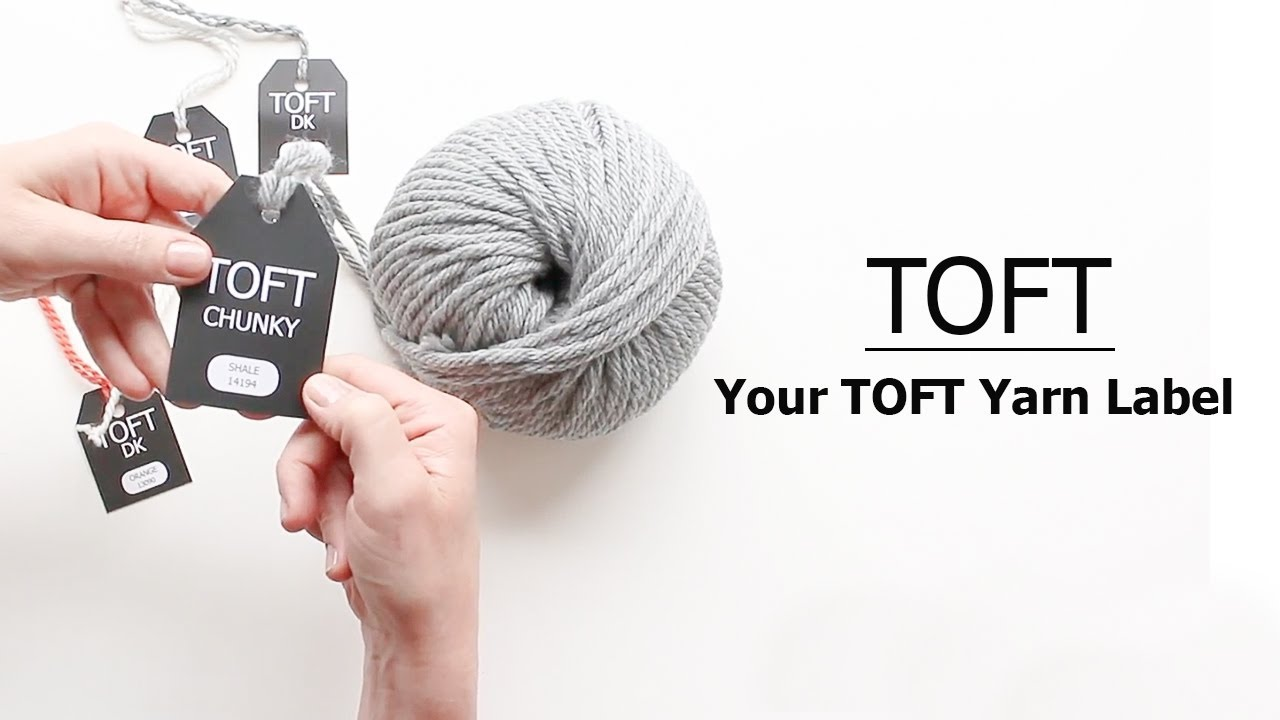 Your TOFT Yarn Label | TOFT