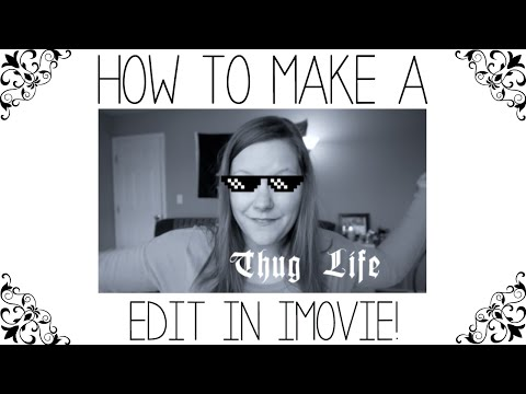 How to make a Thug Life Video Meme in iMovie!