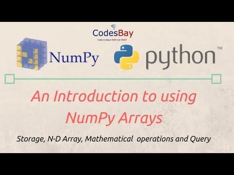 Introduction to Python NumPy Arrays - YouTube