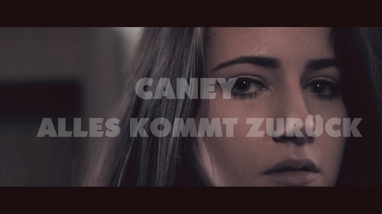 caney alles kommt zur ck official video youtube. Black Bedroom Furniture Sets. Home Design Ideas