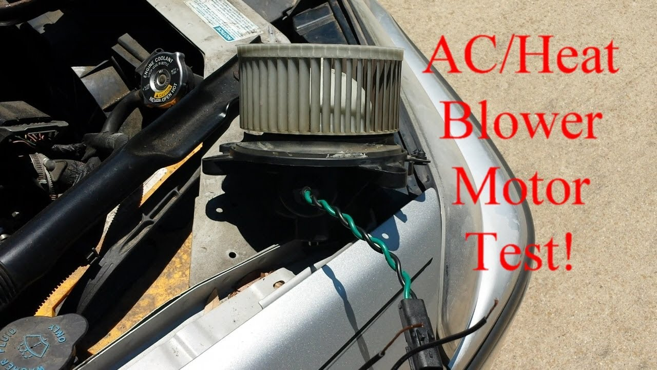 hight resolution of how to test vehicle ac heat blower motor to tell if bad