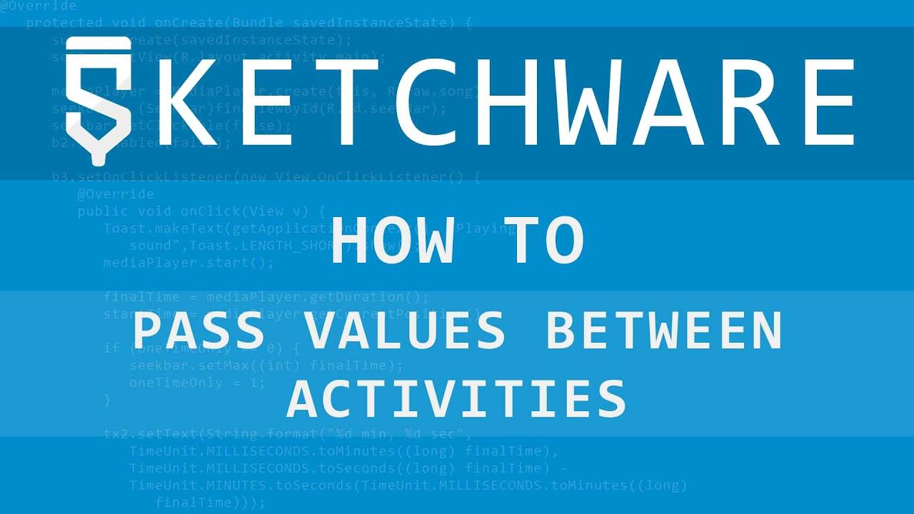Pass values between activities - Sketchware(Android) tutorial