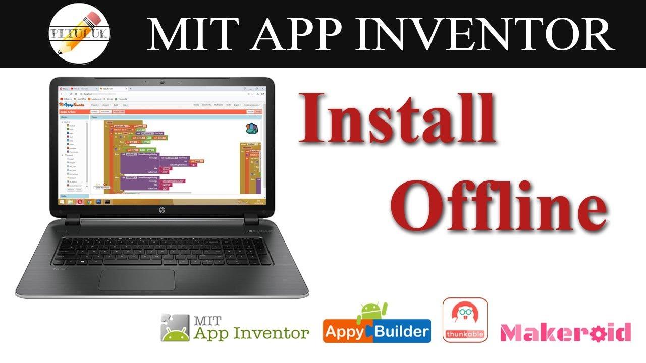How to Install App Inventor Offline | Appybuilder