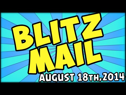 BLITZ MAIL - AUGUST 18th,2014 EDITION