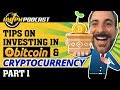 How to Invest in Bitcoin and Cryptocurrency for Beginners - AMPM PODCAST EP 144 (Part 1)