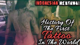 Seni Asli Asal Indonesia Yang Kini Mendunia Dari Suku Mentawai | Tato Tertua