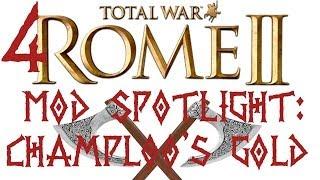 Rome II: Mod Spotlight [Episode 04]: Champloo's Gold Unit Pack