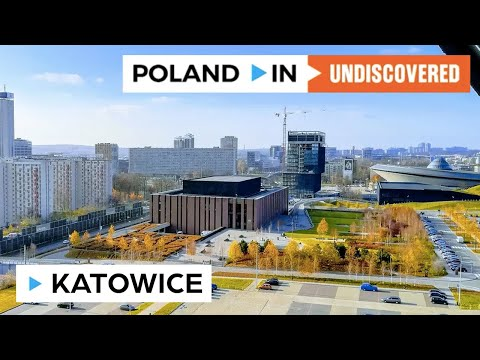 KATOWICE– Poland In UNDISCOVERED