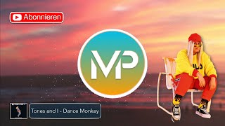 Download MP-Music | Song by Tones and I - Dance Monkey | PREMIUM ⭐️