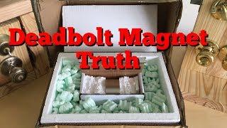 Deadbolt Magnet Truth