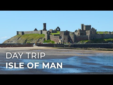 Day Trip around the Isle of Man