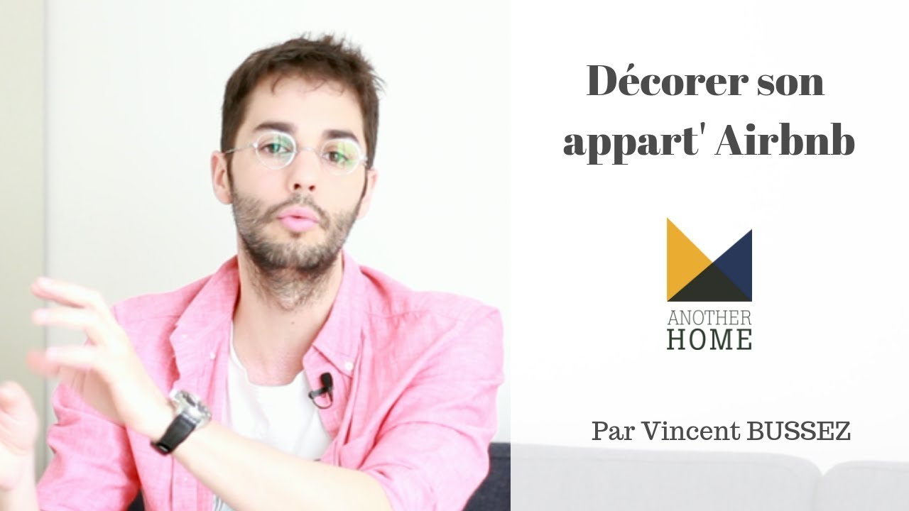 BIEN DECORER SON APPARTEMENT AIRBNB