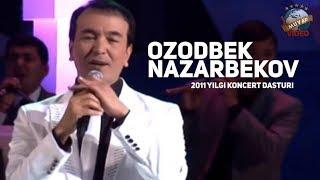 Ozodbek Nazarbekov 2011 Yilgi Konsert Dasturi