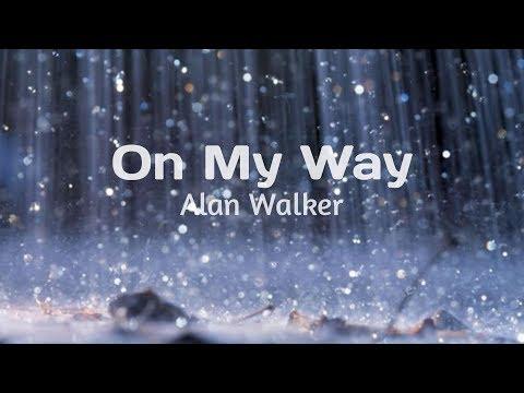 on-my-way---alan-walker,-sabrina-carpenter-&-farruko(lyrics)