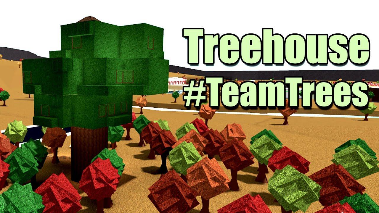 Bloxburg Treehouse Teamtrees 78k Roblox Youtube
