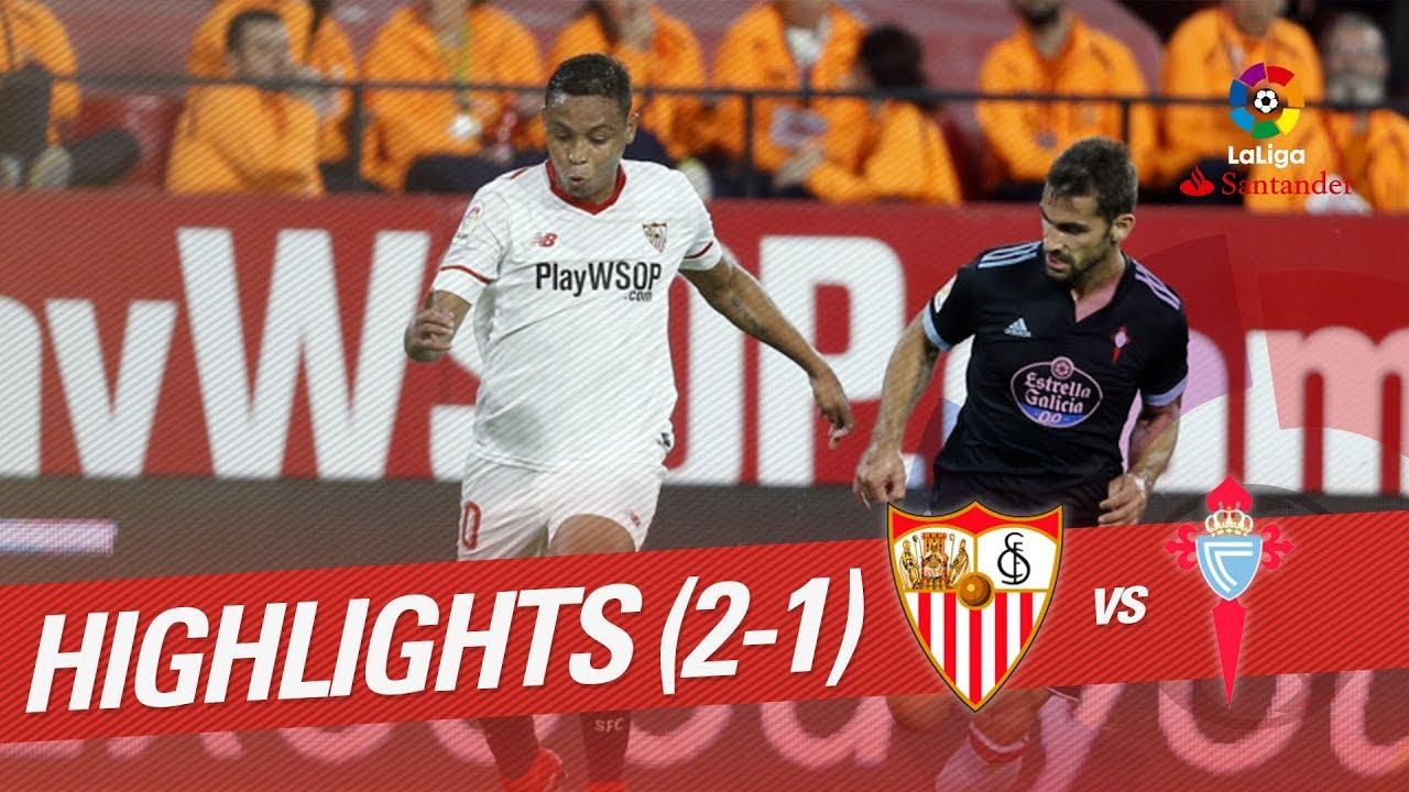 Resumen De Sevilla Fc Vs Rc Celta 2 1 Youtube