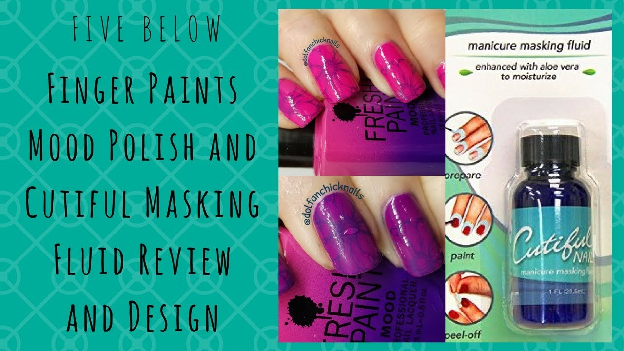 Five Below Finger Paints Mood Polish and Cutiful Masking Fluid ...