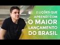 2 LIÇÕES QUE APRENDI COM O MAIOR LANÇAMENTO DO BRASIL | MARKETING DIGITAL | PARTE 318 DE 365