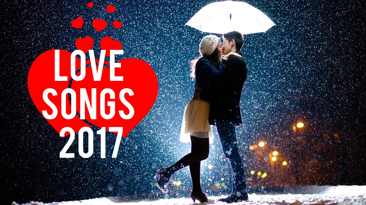 Romantic Songs 2017 ️️