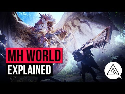 Monster Hunter World Explained