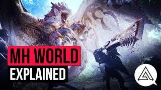 Monster Hunter World Explained