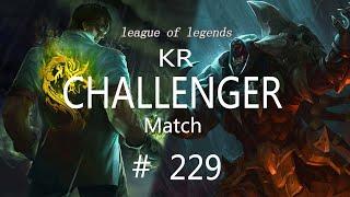 Korea Challenger Match #229/LO…