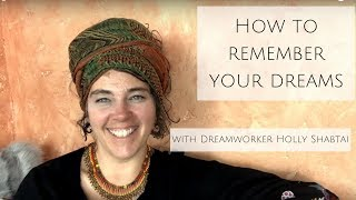Remembering Your Dreams - My Tips and Tricks for deepening your dream recall